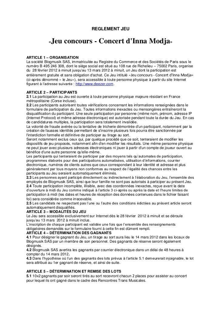 REGLEMENT JEU             «   Jeu concours - Concert dInna Modja»ARTICLE 1 – ORGANISATIONLa société Blogmusik SAS, immatri...