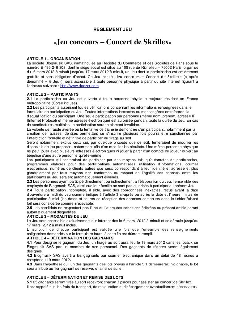 REGLEMENT JEU                «   Jeu concours – Concert de Skrillex»ARTICLE 1 – ORGANISATIONLa société Blogmusik SAS, imma...