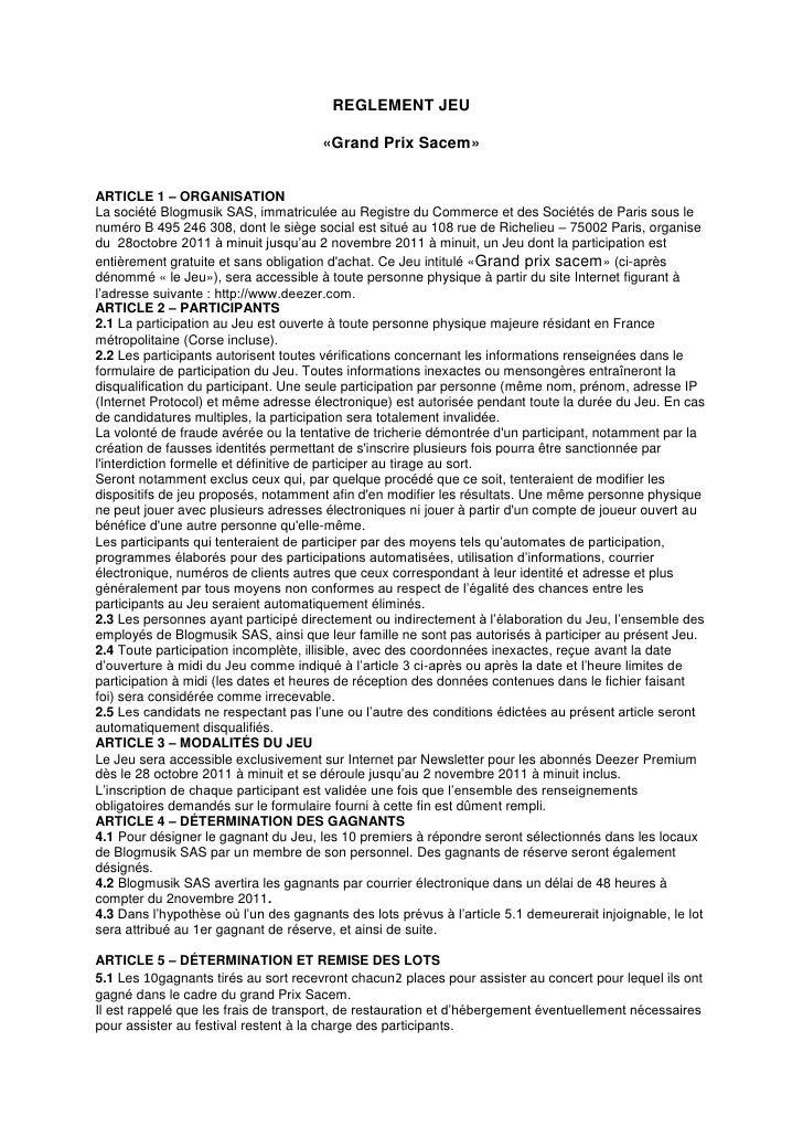 REGLEMENT JEU                                       «Grand Prix Sacem»ARTICLE 1 – ORGANISATIONLa société Blogmusik SAS, im...