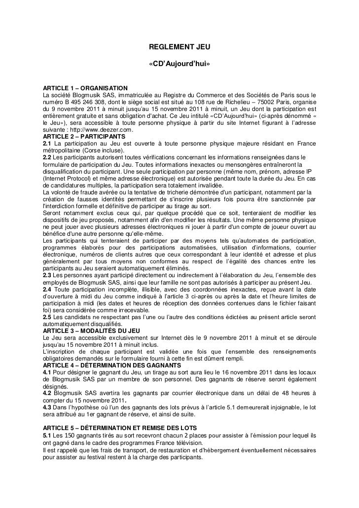 REGLEMENT JEU                                        «CD'Aujourd'hui»ARTICLE 1 – ORGANISATIONLa société Blogmusik SAS, imm...