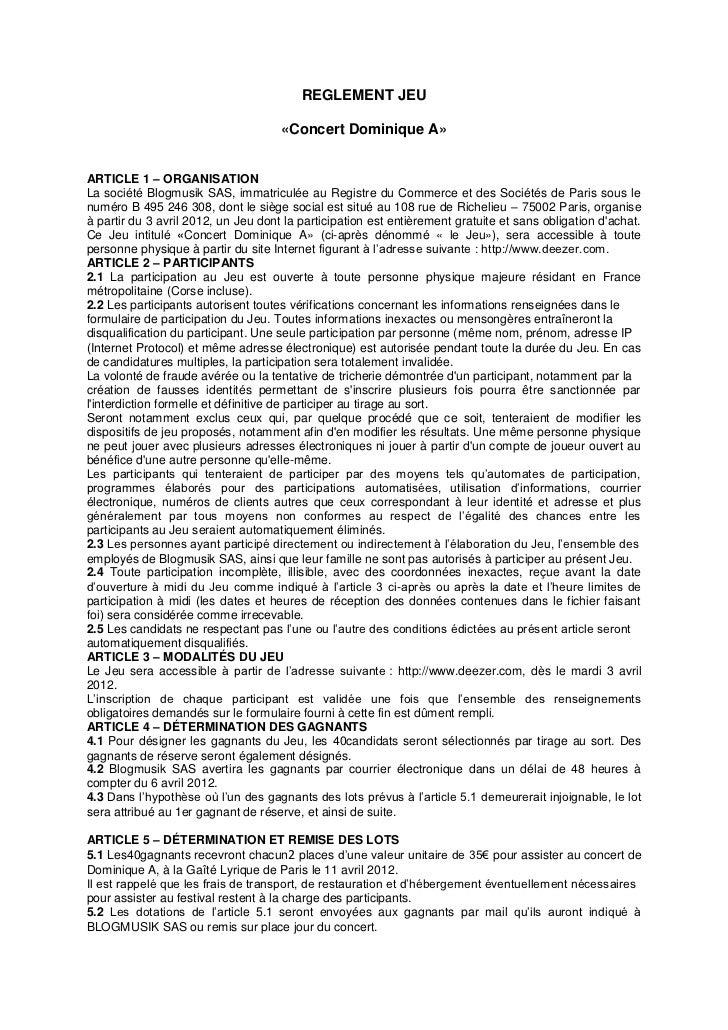 REGLEMENT JEU                                     «Concert Dominique A»ARTICLE 1 – ORGANISATIONLa société Blogmusik SAS, i...