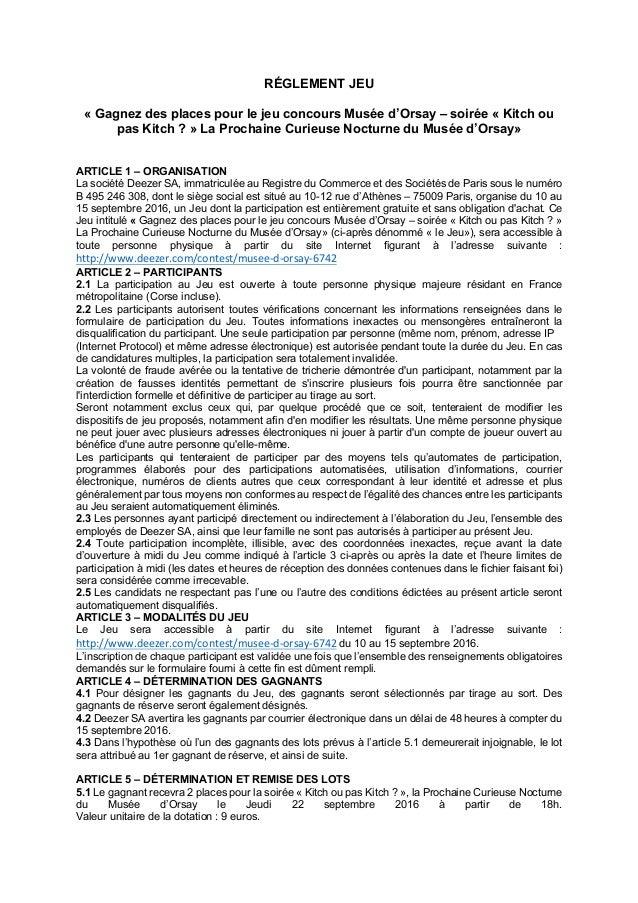 RÉGLEMENT JEU « Gagnez des places pour le jeu concours Musée d'Orsay – soirée « Kitch ou pas Kitch ? » La Prochaine Curieu...
