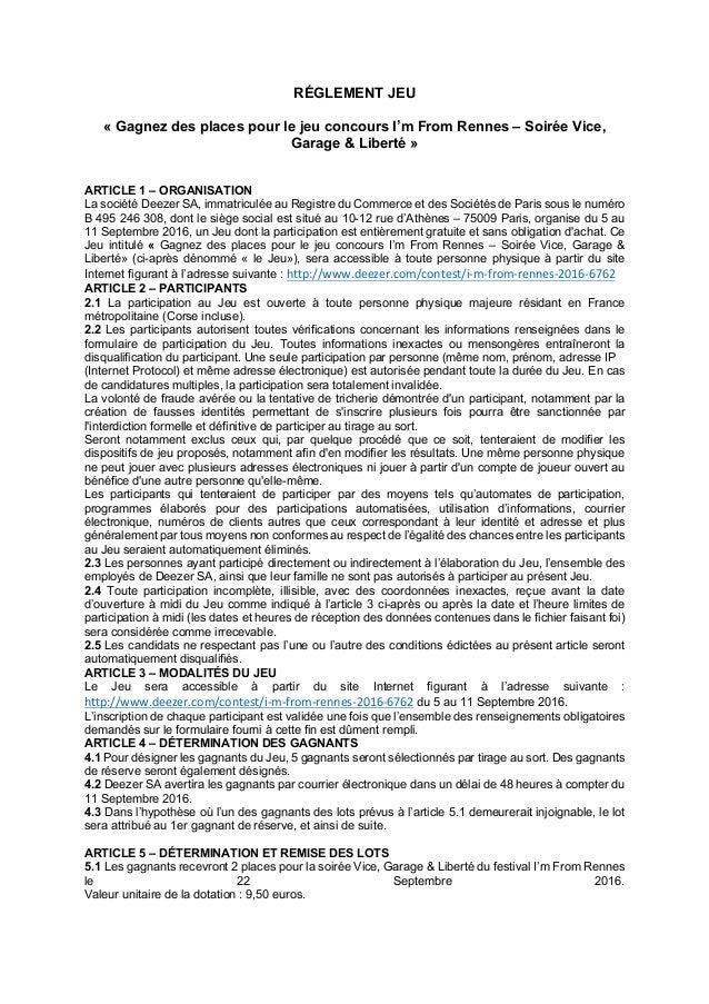 RÉGLEMENT JEU « Gagnez des places pour le jeu concours I'm From Rennes – Soirée Vice, Garage & Liberté » ARTICLE 1 – ORGAN...