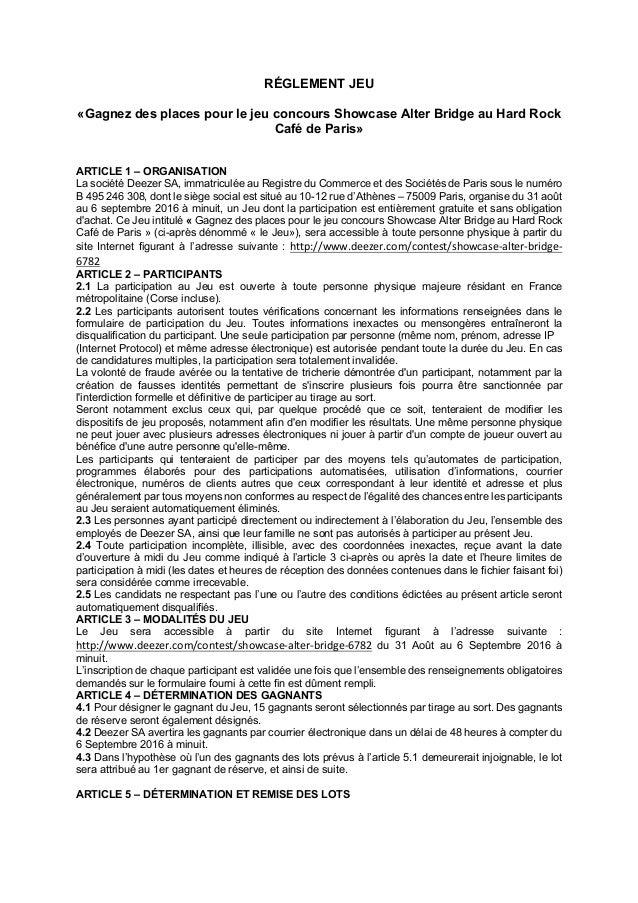 RÉGLEMENT JEU «Gagnez des places pour le jeu concours Showcase Alter Bridge au Hard Rock Café de Paris» ARTICLE 1 – ORGANI...