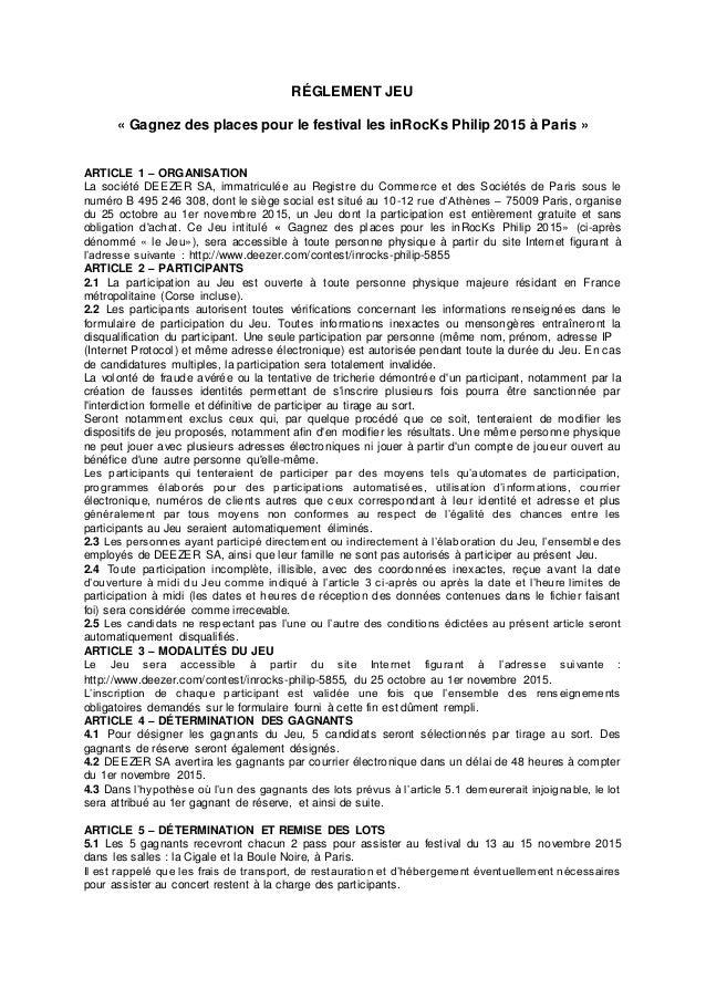 RÉGLEMENT JEU « Gagnez des places pour le festival les inRocKs Philip 2015 à Paris » ARTICLE 1 – ORGANISATION La société D...