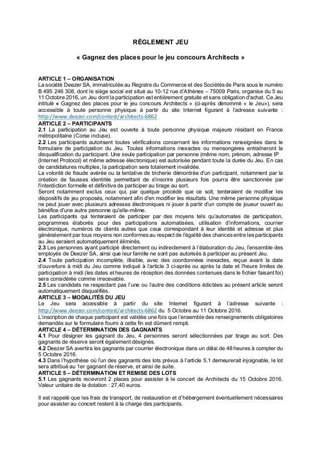 RÉGLEMENT JEU « Gagnez des places pour le jeu concours Architects » ARTICLE 1 – ORGANISATION La société Deezer SA, immatri...