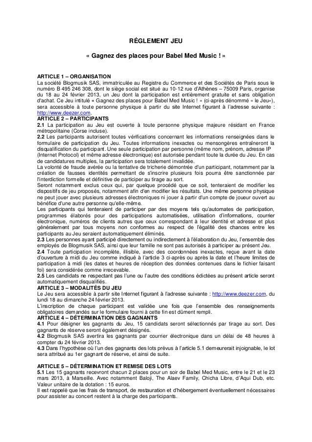 RÉGLEMENT JEU                     « Gagnez des places pour Babel Med Music ! »ARTICLE 1 – ORGANISATIONLa société Blogmusik...