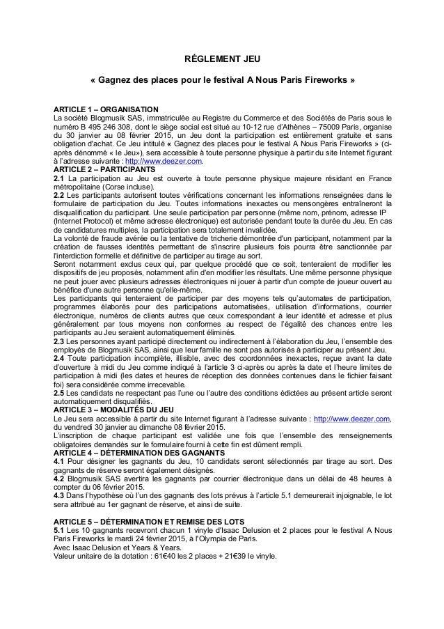RÉGLEMENT JEU « Gagnez des places pour le festival A Nous Paris Fireworks » ARTICLE 1 – ORGANISATION La société Blogmusik ...