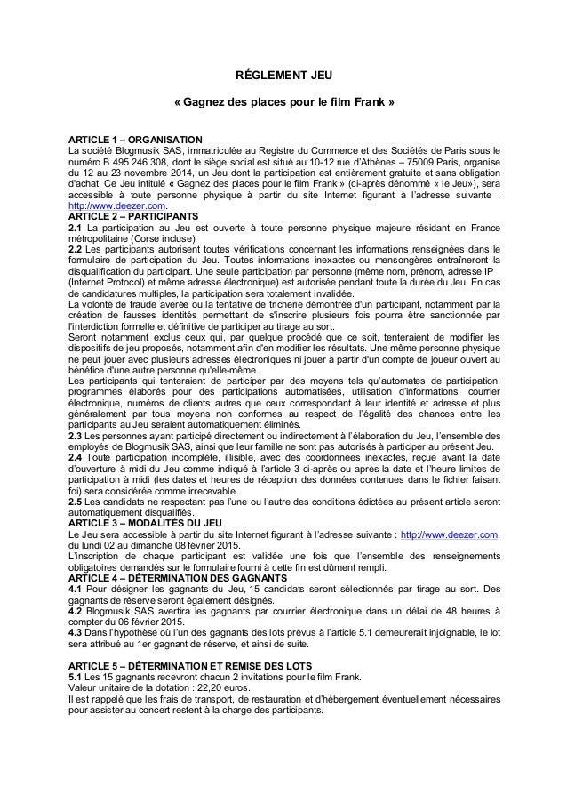 RÉGLEMENT JEU « Gagnez des places pour le film Frank » ARTICLE 1 – ORGANISATION La société Blogmusik SAS, immatriculée au ...