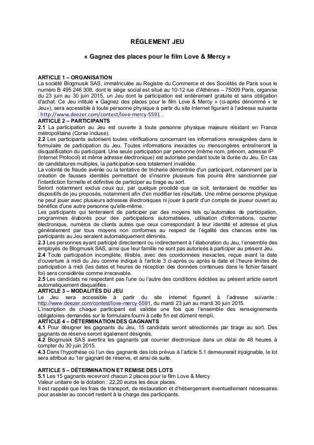 RÉGLEMENT JEU « Gagnez des places pour le film Love & Mercy » ARTICLE 1 – ORGANISATION La société Blogmusik SAS, immatricu...