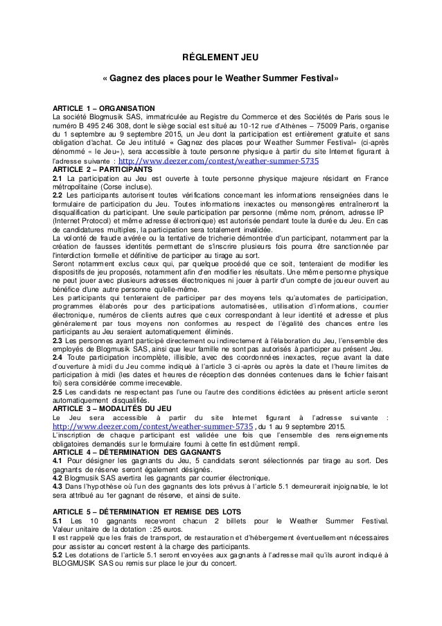 RÉGLEMENT JEU « Gagnez des places pour le Weather Summer Festival» ARTICLE 1 – ORGANISATION La société Blogmusik SAS, imma...