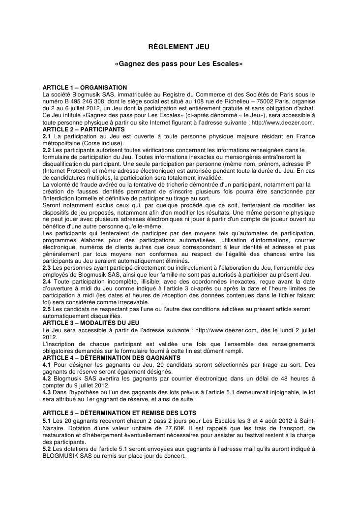 RÉGLEMENT JEU                           «Gagnez des pass pour Les Escales»ARTICLE 1 – ORGANISATIONLa société Blogmusik SAS...