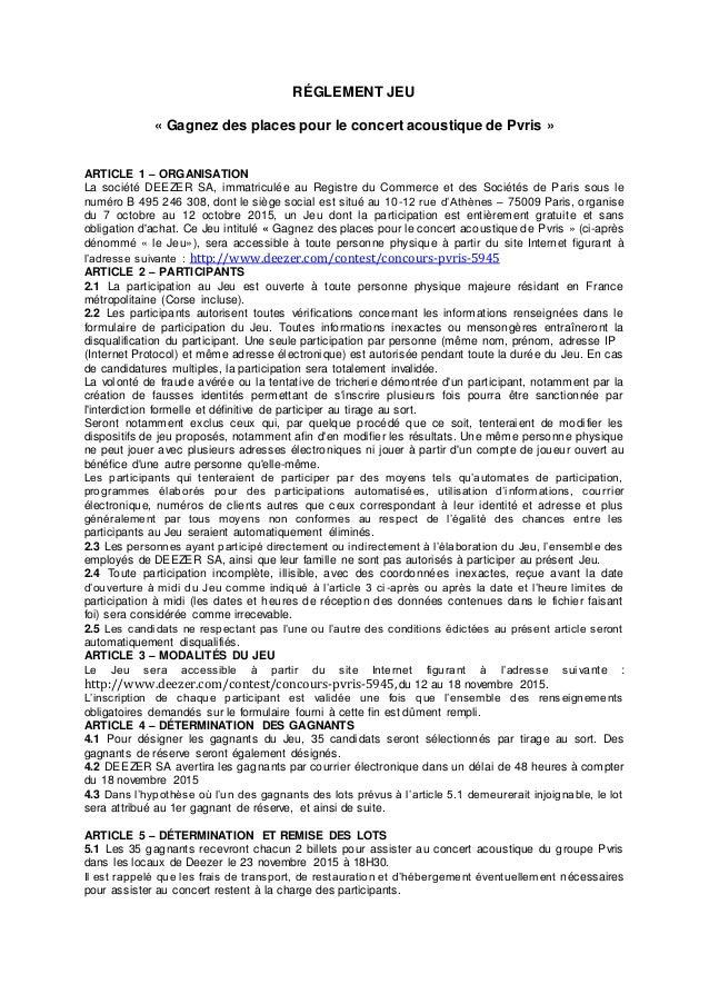 RÉGLEMENT JEU « Gagnez des places pour le concert acoustique de Pvris » ARTICLE 1 – ORGANISATION La société DEEZER SA, imm...