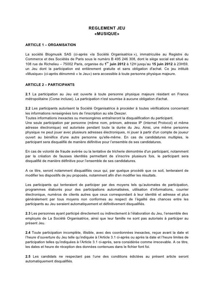 REGLEMENT JEU                                           «MUSIQUE»ARTICLE 1 – ORGANISATIONLa société Blogmusik SAS (ci-aprè...