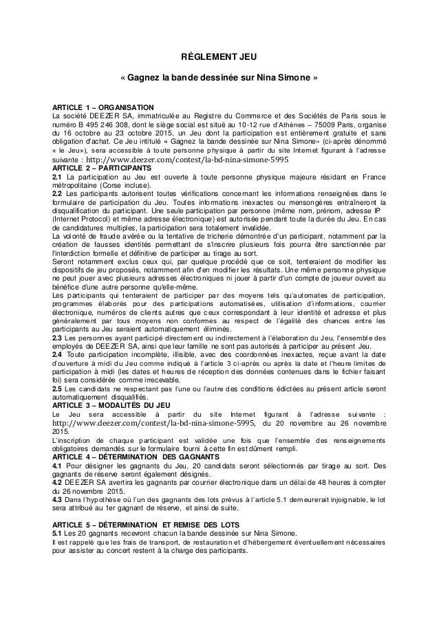 RÉGLEMENT JEU « Gagnez la bande dessinée sur Nina Simone » ARTICLE 1 – ORGANISATION La société DEEZER SA, immatriculée au ...