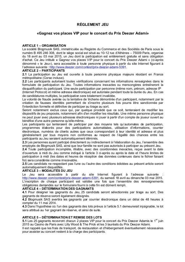 RÉGLEMENT JEU «Gagnez vos places VIP pour le concert du Prix Deezer Adami» ARTICLE 1 – ORGANISATION La société Blogmusik S...