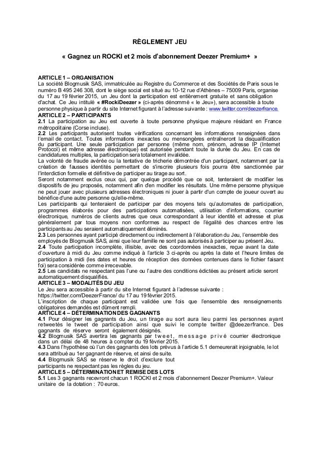 RÈGLEMENT JEU « Gagnez un ROCKI et 2 mois d'abonnement Deezer Premium+ » ARTICLE 1 – ORGANISATION La société Blogmusik SAS...