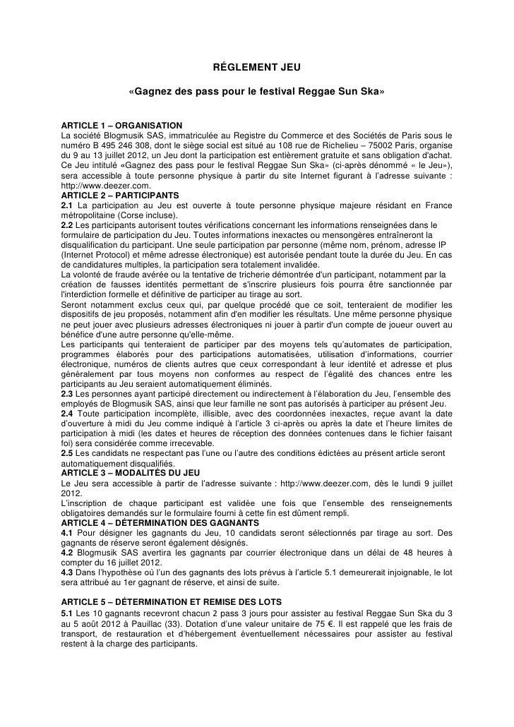 RÉGLEMENT JEU                  «Gagnez des pass pour le festival Reggae Sun Ska»ARTICLE 1 – ORGANISATIONLa société Blogmus...