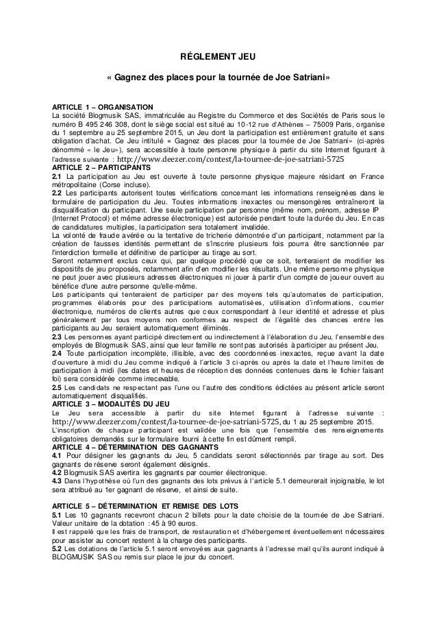 RÉGLEMENT JEU « Gagnez des places pour la tournée de Joe Satriani» ARTICLE 1 – ORGANISATION La société Blogmusik SAS, imma...