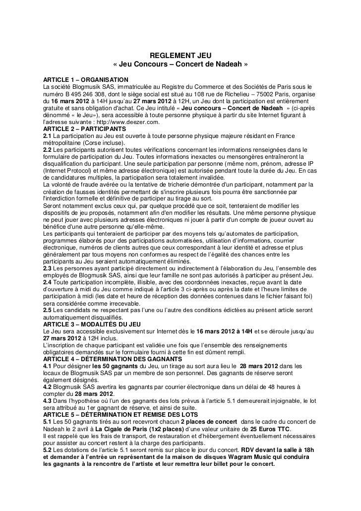 REGLEMENT JEU                          « Jeu Concours – Concert de Nadeah »ARTICLE 1 – ORGANISATIONLa société Blogmusik SA...