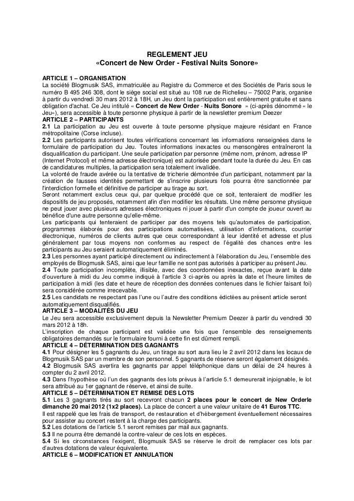 REGLEMENT JEU                    «Concert de New Order - Festival Nuits Sonore»ARTICLE 1 – ORGANISATIONLa société Blogmusi...