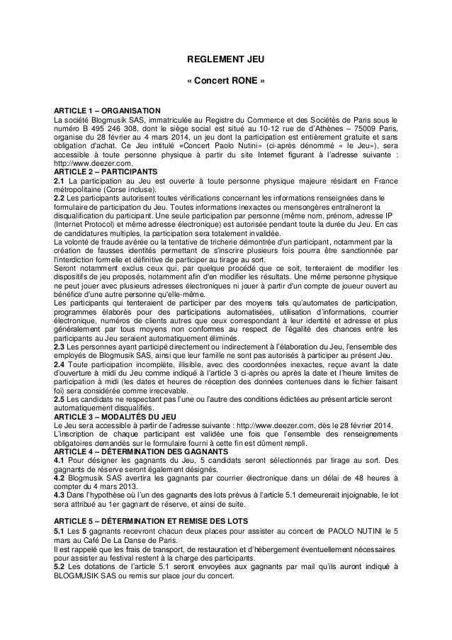 REGLEMENT JEU « Concert RONE » ARTICLE 1 – ORGANISATION La société Blogmusik SAS, immatriculée au Registre du Commerce et ...