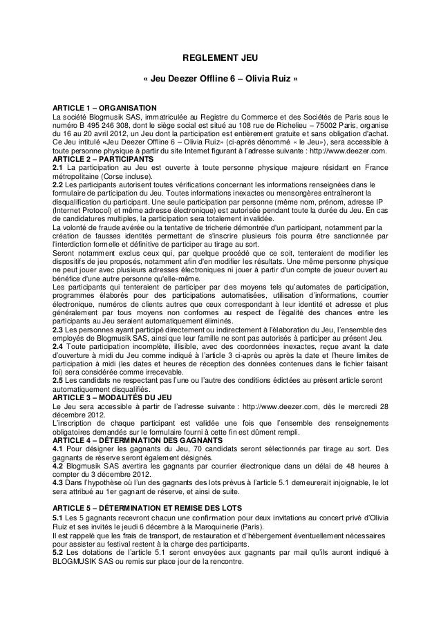 REGLEMENT JEU                            « Jeu Deezer Offline 6 – Olivia Ruiz »ARTICLE 1 – ORGANISATIONLa société Blogmusi...