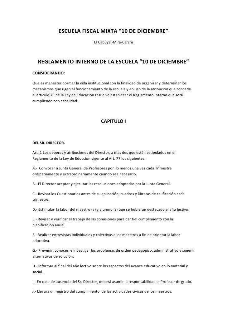 """ESCUELA FISCAL MIXTA """"10 DE DICIEMBRE""""<br />El Cabuyal-Mira-Carchi<br />REGLAMENTO INTERNO DE LA ESCUELA """"10 DE DICIEMBRE""""..."""