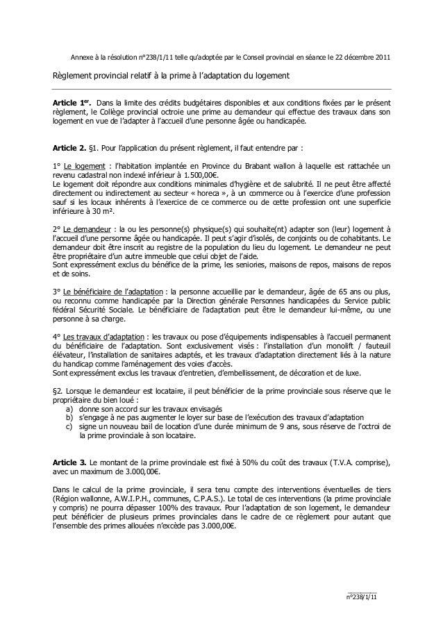 Annexe à la résolution n°238/1/11 telle qu'adoptée par le Conseil provincial en séance le 22 décembre 2011Règlement provin...