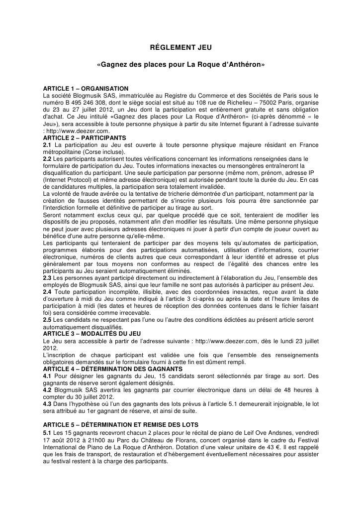 RÉGLEMENT JEU                    «Gagnez des places pour La Roque d'Anthéron»ARTICLE 1 – ORGANISATIONLa société Blogmusik ...