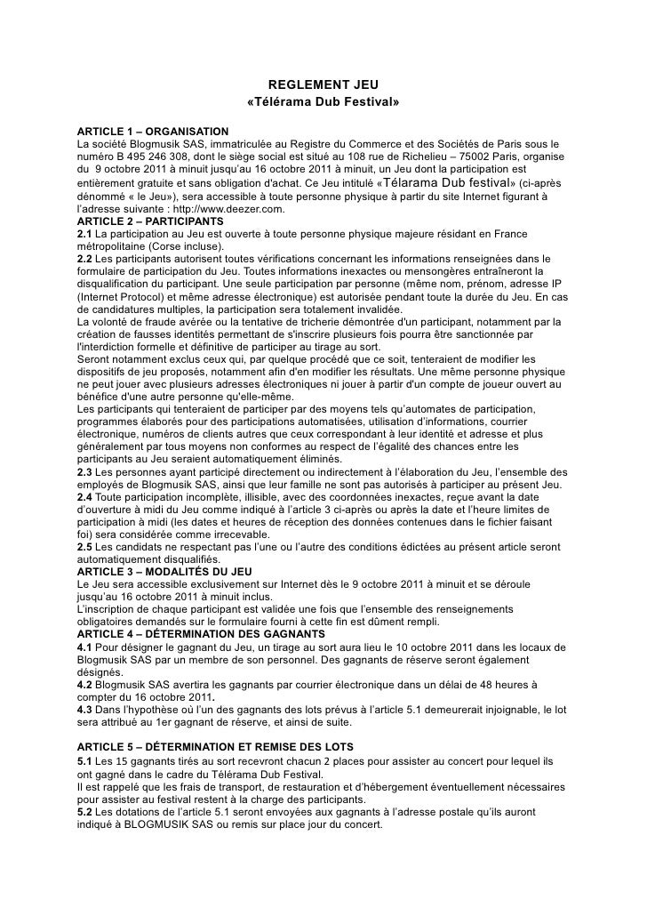 REGLEMENT JEU                                    «Télérama Dub Festival»ARTICLE 1 – ORGANISATIONLa société Blogmusik SAS, ...