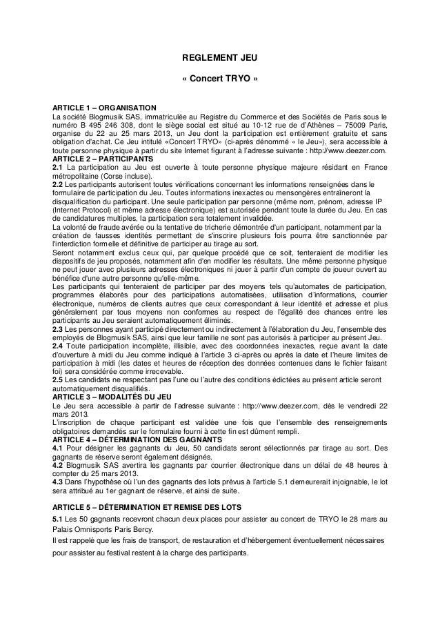 REGLEMENT JEU                                         « Concert TRYO »ARTICLE 1 – ORGANISATIONLa société Blogmusik SAS, im...