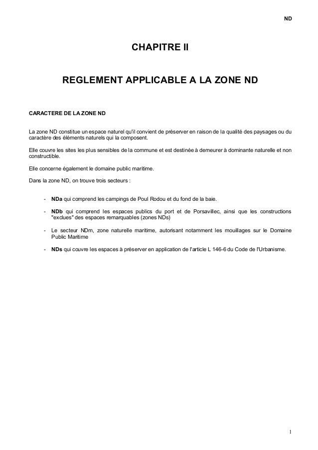 ND CHAPITRE II REGLEMENT APPLICABLE A LA ZONE ND CARACTERE DE LA ZONE ND La zone ND constitue un espace naturel qu'il conv...