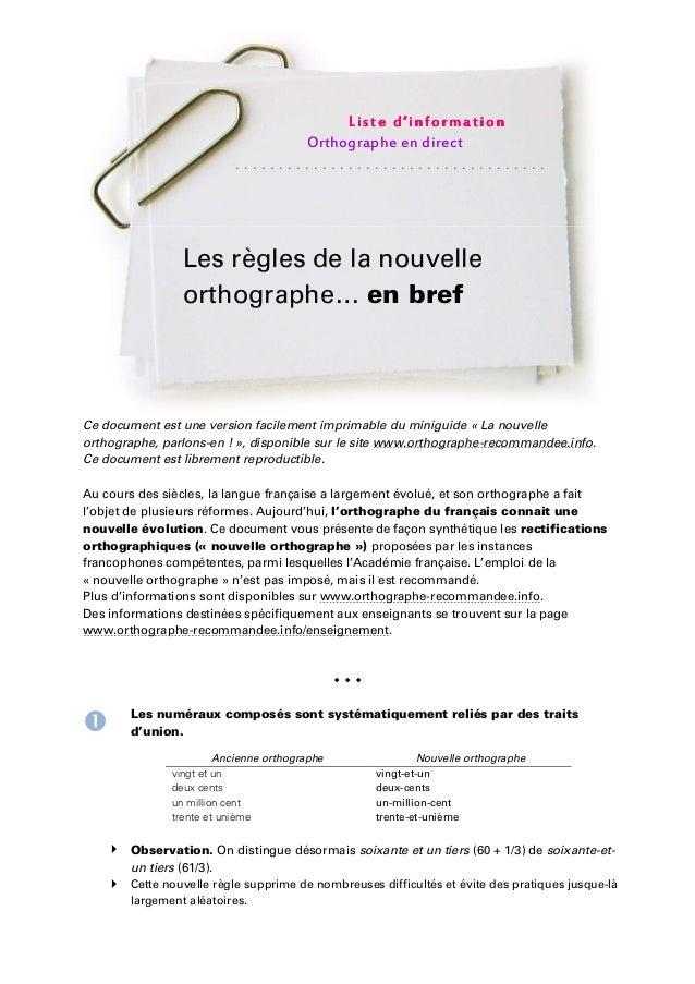 Ce document est une version facilement imprimable du miniguide « La nouvelle orthographe, parlons-en ! », disponible sur l...
