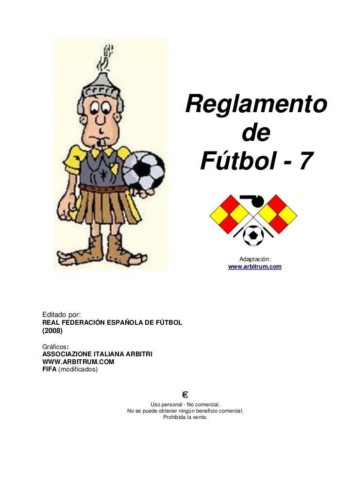 Reglamento                                                de                                             Fútbol - 7       ...