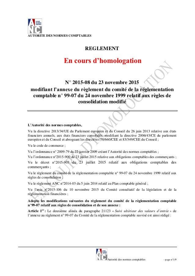 Autorité des normes comptables - page n°1/9 AUTORITE DES NORMES COMPTABLES REGLEMENT En cours d'homologation N° 2015-08 du...