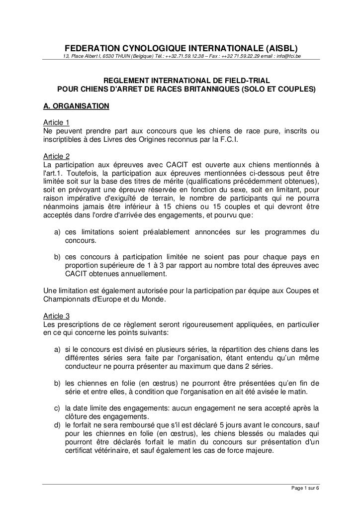 FEDERATION CYNOLOGIQUE INTERNATIONALE (AISBL)      13, Place Albert I, 6530 THUIN (Belgique) Tél.: ++32.71.59.12.38 – Fax ...