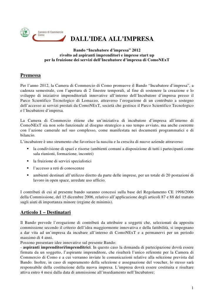 "DALL'IDEA ALL'IMPRESA                               Bando ""Incubatore d'impresa"" 2012                       rivolto ad asp..."