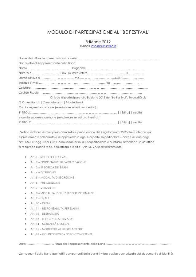 MODULO DI PARTECIPAZIONE AL  BE FESTIVAL                                                      Edizione 2012               ...