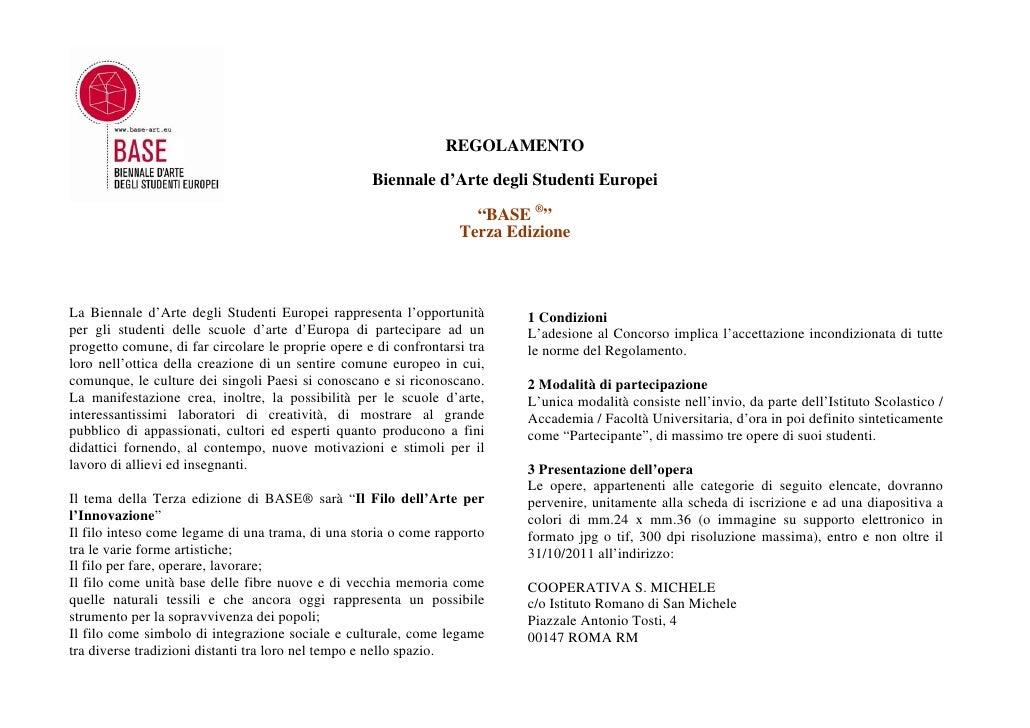 REGOLAMENTO                                                    Biennale d'Arte degli Studenti Europei                     ...