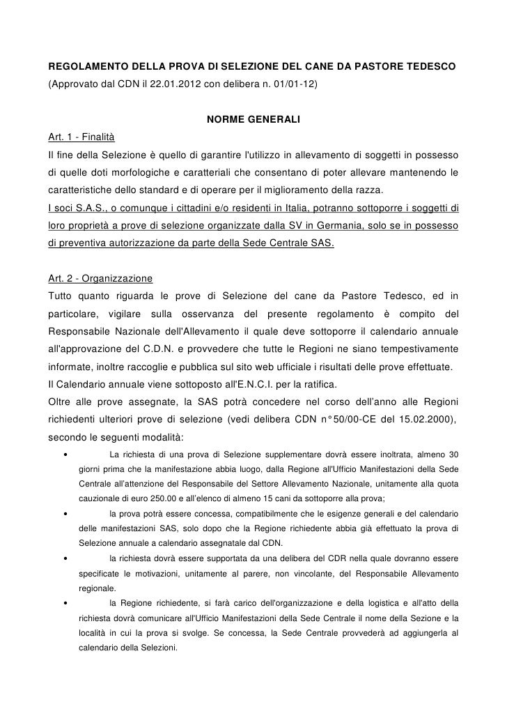 REGOLAMENTO DELLA PROVA DI SELEZIONE DEL CANE DA PASTORE TEDESCO(Approvato dal CDN il 22.01.2012 con delibera n. 01/01-12)...