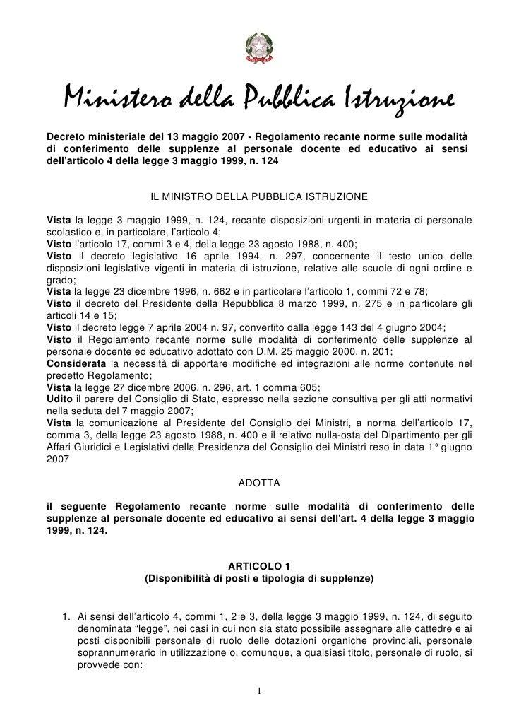Ministero della Pubblica IstruzioneDecreto ministeriale del 13 maggio 2007 - Regolamento recante norme sulle modalitàdi co...