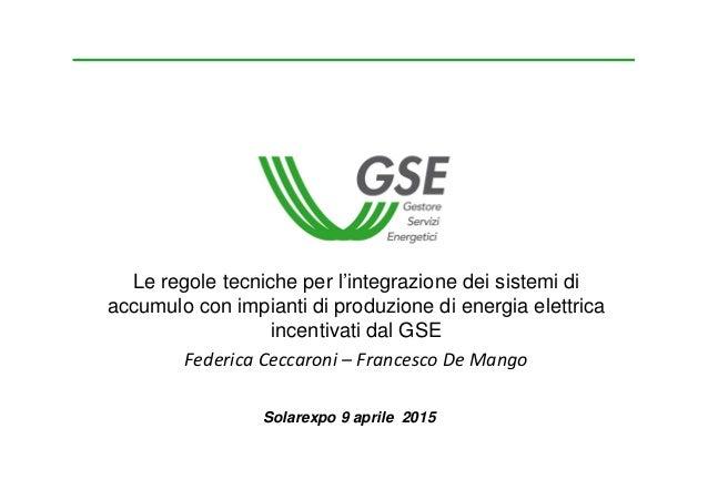 Regole Tecniche Per Integrazione Dei Sistemi Di Accumulo Con Impianti