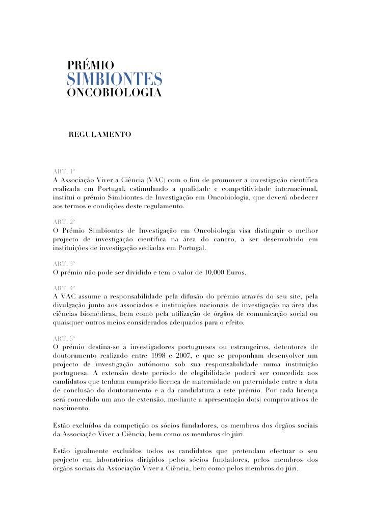 REGULAMENTO    ART. 1º A Associação Viver a Ciência (VAC) com o fim de promover a investigação científica realizada em Por...