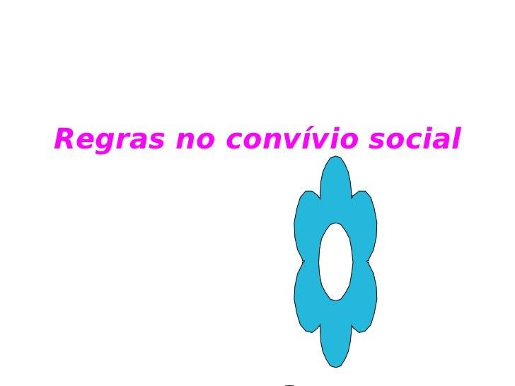 Regras no convívio social