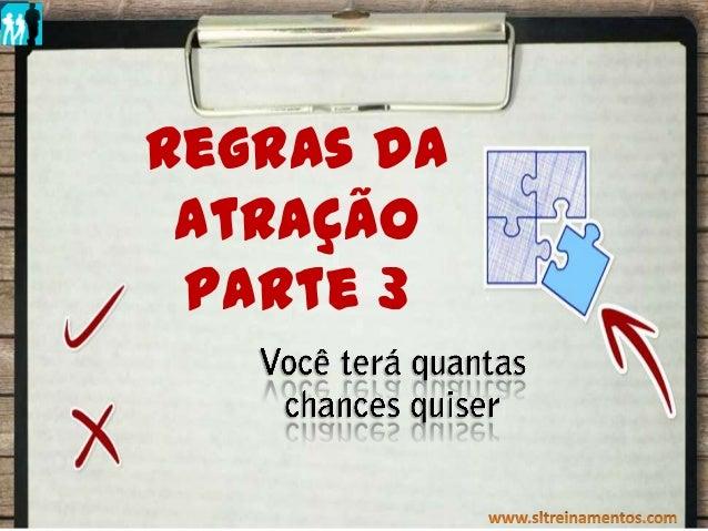 Regras da Atração IRegras daAtraçãoParte 3