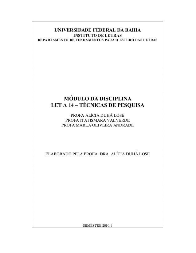 UNIVERSIDADE FEDERAL DA BAHIA INSTITUTO DE LETRAS DEPARTAMENTO DE FUNDAMENTOS PARA O ESTUDO DAS LETRAS  M€DULO DA DISCIPLI...