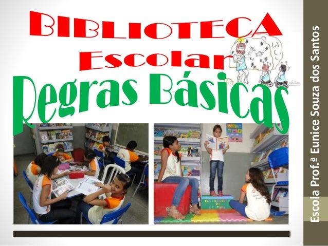 EscolaProf.ªEuniceSouzadosSantos