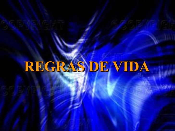 REGRAS DE VIDA