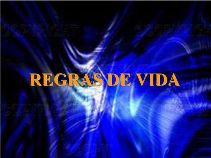 REGRAS DE VIDA<br />